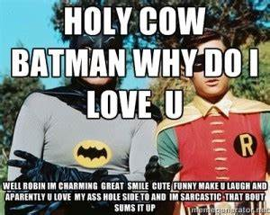 Holy Funny Batm... Holy Funny Quotes