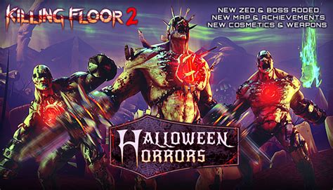 killing floor 2 quarter pounder thoughts killing floor 2 s halloween horrors update pc it s only a model