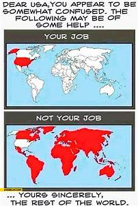 Dear Usa You Appear To Be Confused  The Following May Help