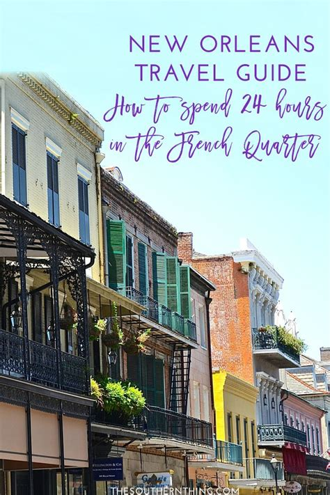 1000 ideas about french quarter on pinterest new