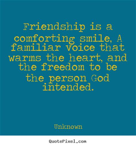 quotes  friendship friendship   comforting smile