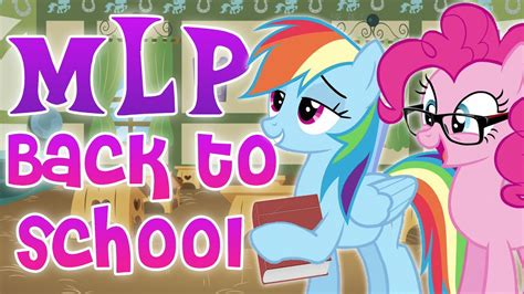 7 back to school and 7 back to school tips from my pony rainbow dash pinkie pie and more