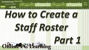 roster how to create a roster template part 1 roster With 7 day roster template