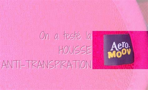 housse siege auto anti transpiration on a testé la housse anti transpiration pour bébé aeromoov