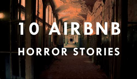 10 airbnb horror stories