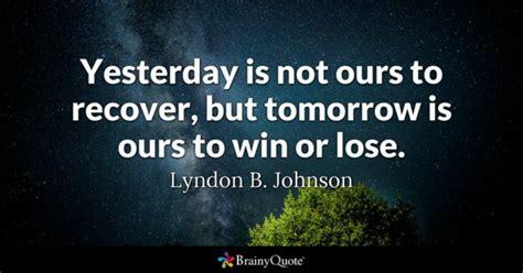 lyndon  johnson yesterday     recover