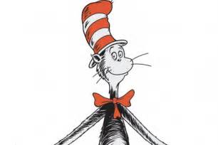 dr suess cat in the hat dr seuss had a birthday yesterday it is what it is