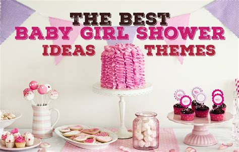 best baby shower ideas the best baby girl shower ideas pictures tips