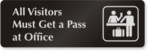 All Visitors Must Sign In Template by Aluminum All Visitors Must Get A Pass At Office Door Sign