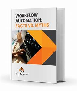 Your Complete Guide To Workflow Automation