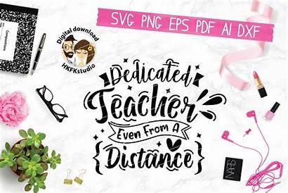 Dedicated Teacher Svg Distance Even Eps Cut