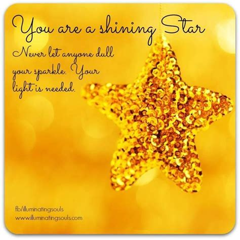 You Are Shining Quotes