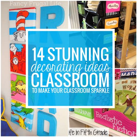 great classroom decorating ideas 14 stunning classroom decorating ideas to make your