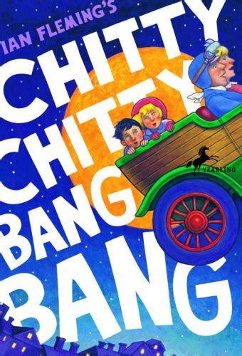 chitty chitty bang bang chitty chitty bang bang   ian fleming reviews discussion