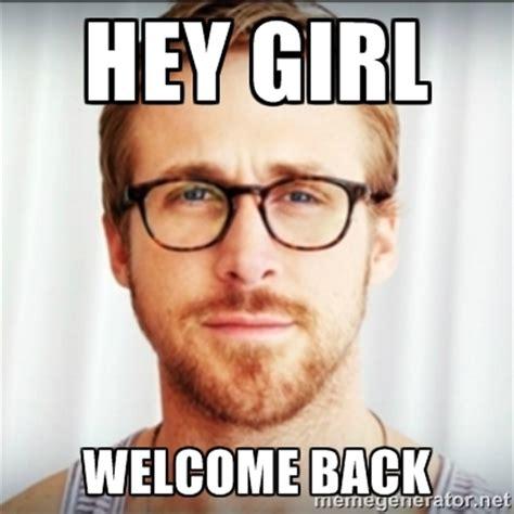 Back Memes - welcome back memes image memes at relatably com