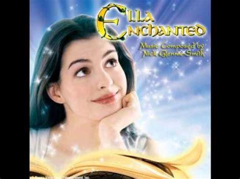 love ella enchanted youtube