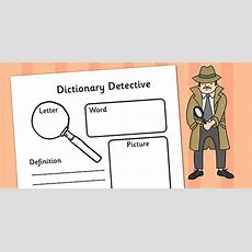 Dictionary Detective Worksheet  Word Meanings, Definitions