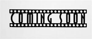 Say It All On The Wall Coming Soon Sign in Film Font Home ...