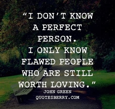 Everyone Has Their Own Flaws Quotes