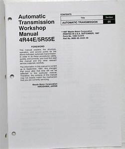 1997 Mazda Automatic Transmission 4r44e  5r55e Service Shop