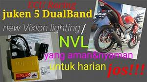 Ecu Racing  Juken 5 Dualband New Vixion Lighting Yang Aman