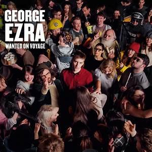 Debut Album: George Ezra – Wanted On Voyage (2014/06/30 ...