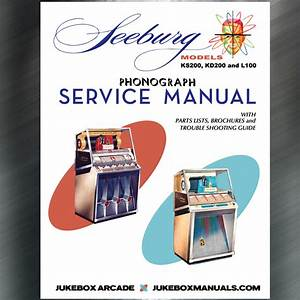Seeburg Models Ks200  Kd200 And L100 Service Manual  Parts