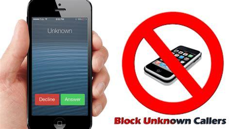 block unknown calls iphone block id iphone