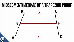 Midsegment  Median  Of A Trapezoid Proof
