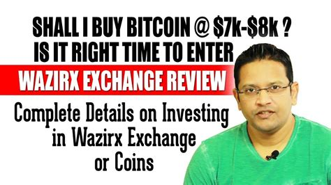 So should you buy bitcoin now, or wait? Now or Never-Is it right time to Buy Bitcoin? WAZIRX Crytpo Exchange & WRX Coin full Review in ...