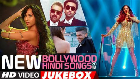 New Bollywood Hindi Songs 2018