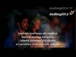 Mayakkam Enna - Naan Sonnadhum Mazhai lyrics - YouTube