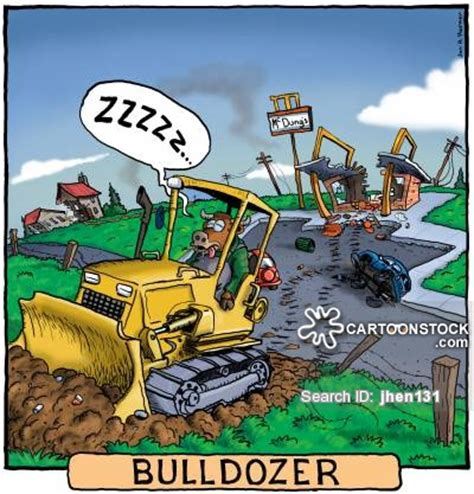Bulldozer Meme - bulldozer cartoons and comics funny pictures from cartoonstock