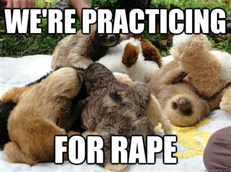 Rapist Meme - rape sloth www pixshark com images galleries with a bite