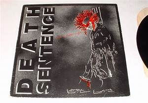 DEATH SENTENCE-NOT A PRITTY SIGHT LP 1986 FRINGE RECORDS # ...
