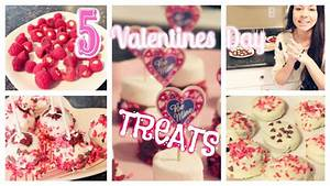 5 Fast & Easy Valentine's Day Treat Ideas♡ - YouTube