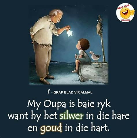 oupa  images family quotes afrikaanse quotes