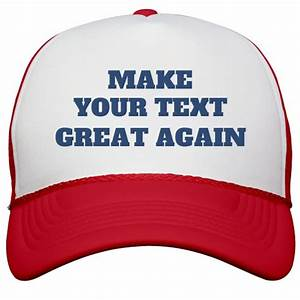 Political Parties In The Us Chart Custom Make America Great Again Snapback Trucker Hat
