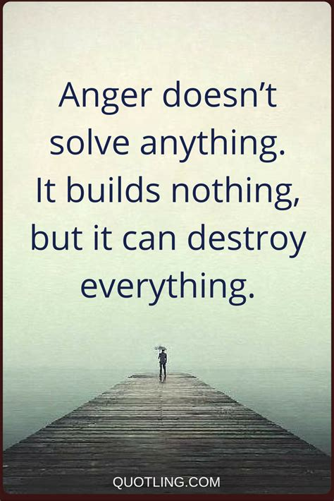 anger quotes anger doesnt solve   builds