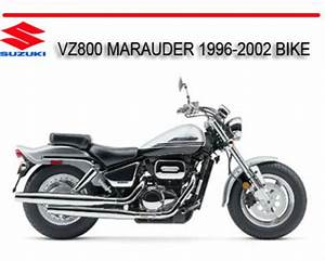 Suzuki Vz800 Marauder 1996-2002 Bike Repair Service Manual