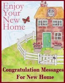 Congratulation Messages : New Home