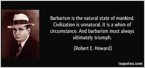 barbaric quotes image quotes  hippoquotescom