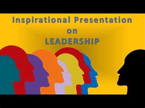 inspirational   leadership youtube