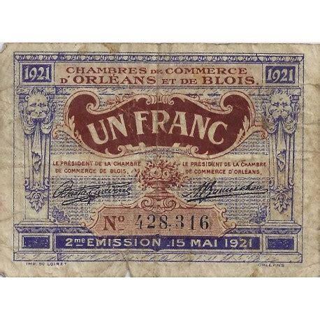 chambre de commerce de blois 45 41 orleans blois chambre de commerce 1 franc 1921