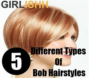 Different Types Of Bob Hairstyles How To Choose Right