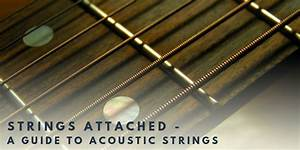 It U0026 39 S Important To Choose The Right Kind Of Strings For