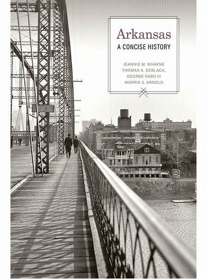 Arkansas History Concise Travelers Arkansaw Uapress