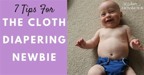7 Tips For The Cloth Diapering Rookie