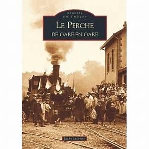 Journal Le Perche : le perche de gare en gare la boutique geneanet ~ Preciouscoupons.com Idées de Décoration