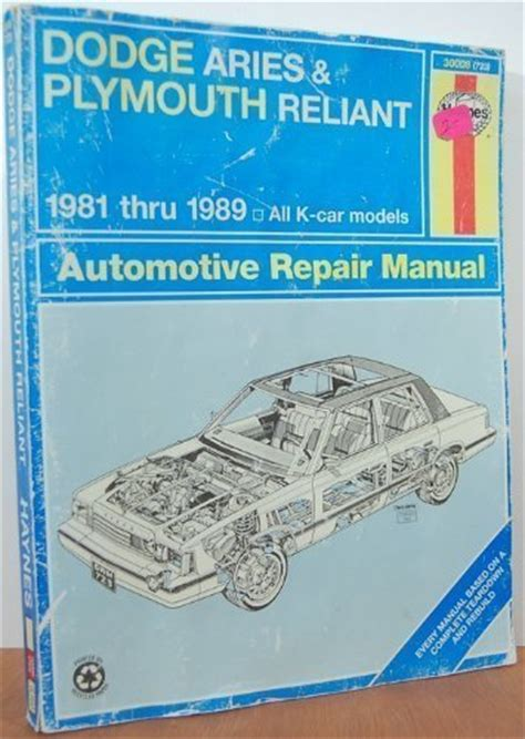 auto repair manual free download 1981 dodge aries security system top free books online dodge aries and plymouth reliant 1981 thru 1989 all k car models